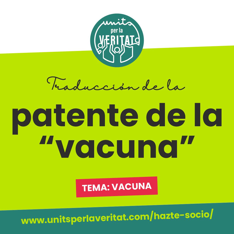 """Units per la Veritat – Traducción patente """"vacuna"""""""